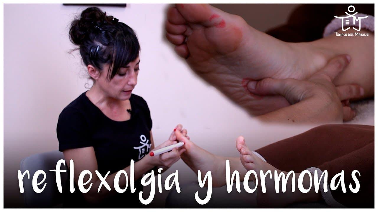 Reflexología para trabajar las hormonas